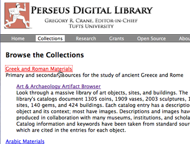 Choosing Greek and Roman Materials (http://www.perseus.tufts.edu/hopper/collections)